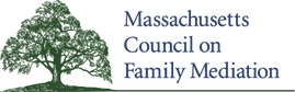 Massachusetts Council on Family Mediation